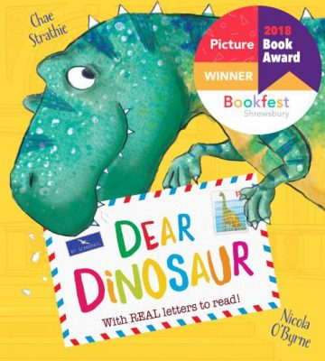 Dear Dinosaur by Chae Strathie, illustrated by Nicola O'Byrne