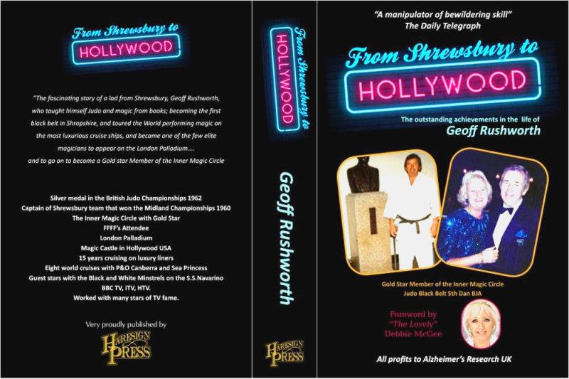 Geoff Rushworth From Shrewsbury to Hollywood book